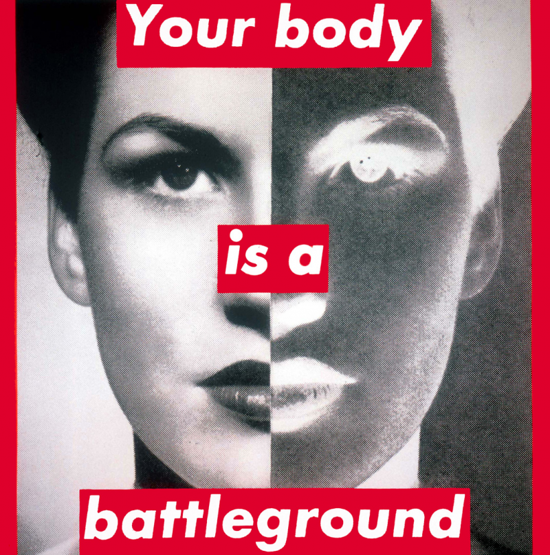 Untitled (Your Body Is a Battleground)