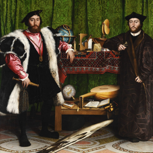 The Ambassadors: Jean de Dinteville and Georges de Selve